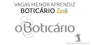 vagas menor aprendiz boticário 2016